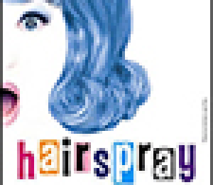 Flyer for Hairspray.